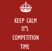 Keep Calm, it's Competition Time!
